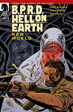 B.P.R.D. Hell on Earth: New World #4
