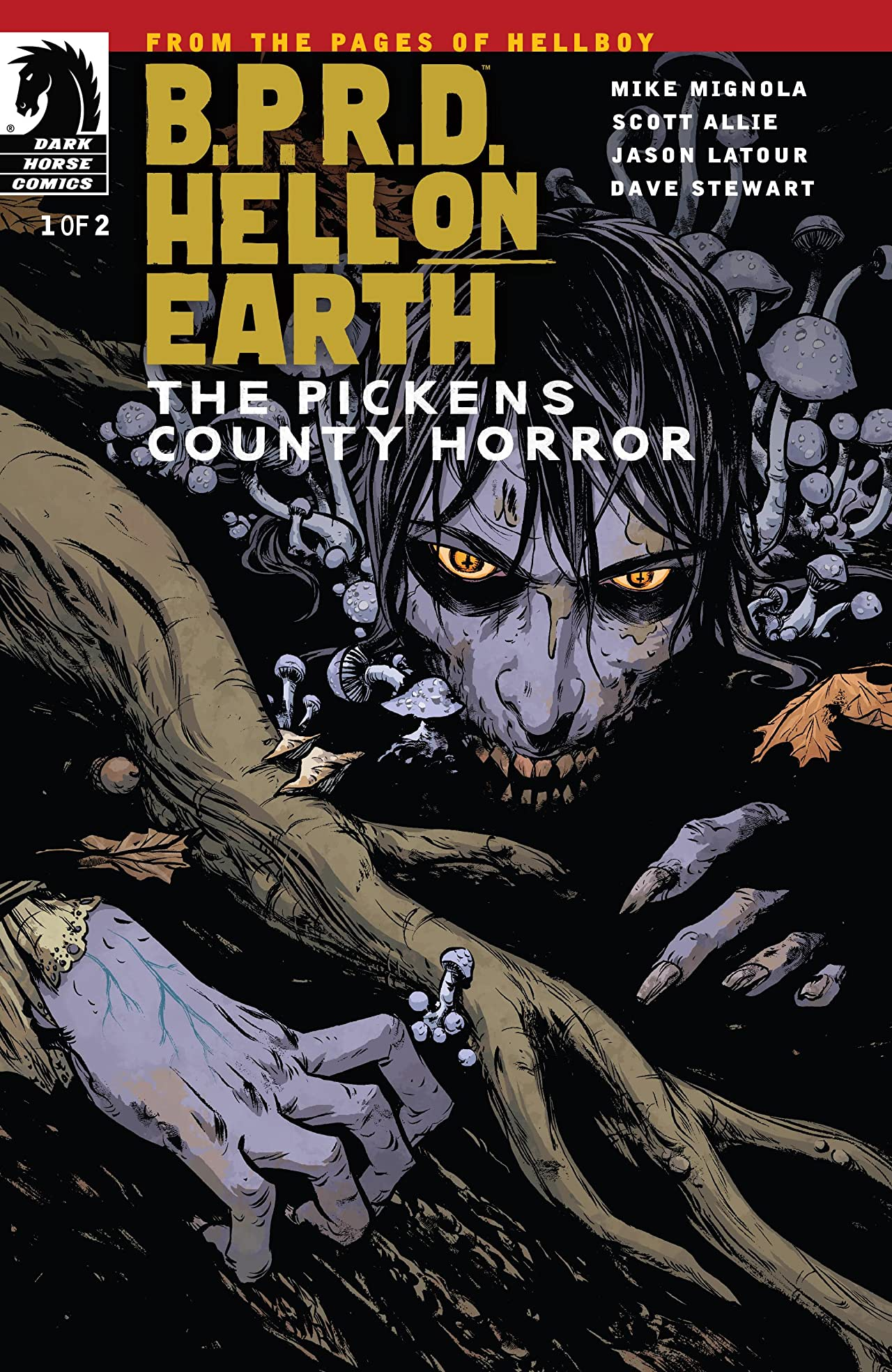 B.P.R.D.: Hell on Earth: The Pickens County Horror #1