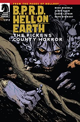 B.P.R.D. Hell on Earth: The Pickens County Horror #1