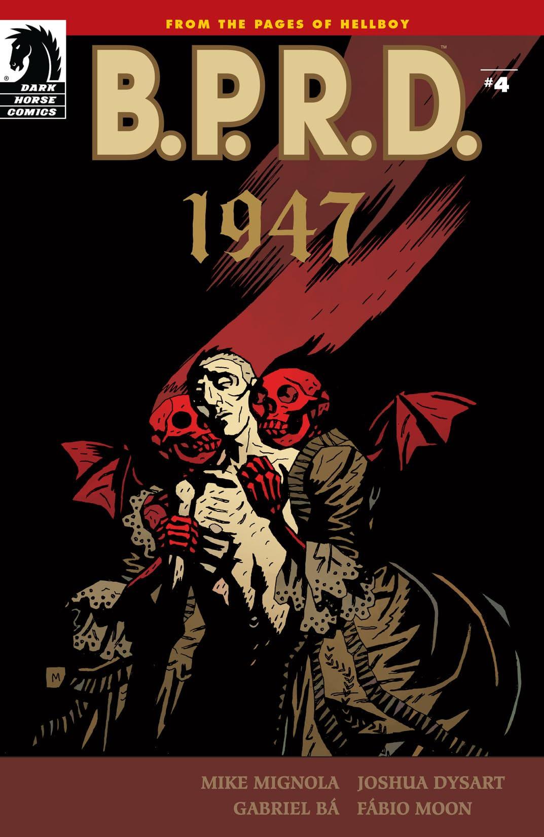 B.P.R.D.: 1947 #4