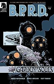 B.P.R.D.: Garden of Souls #3