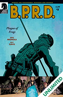 B.P.R.D.: Plague of Frogs #5