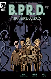 B.P.R.D.: The Black Goddess #1