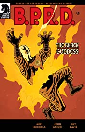 B.P.R.D.: The Black Goddess #5