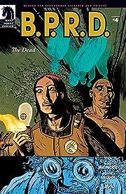 B.P.R.D.: The Dead #4
