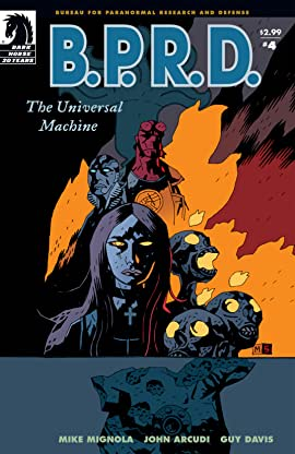 B.P.R.D.: The Universal Machine #4