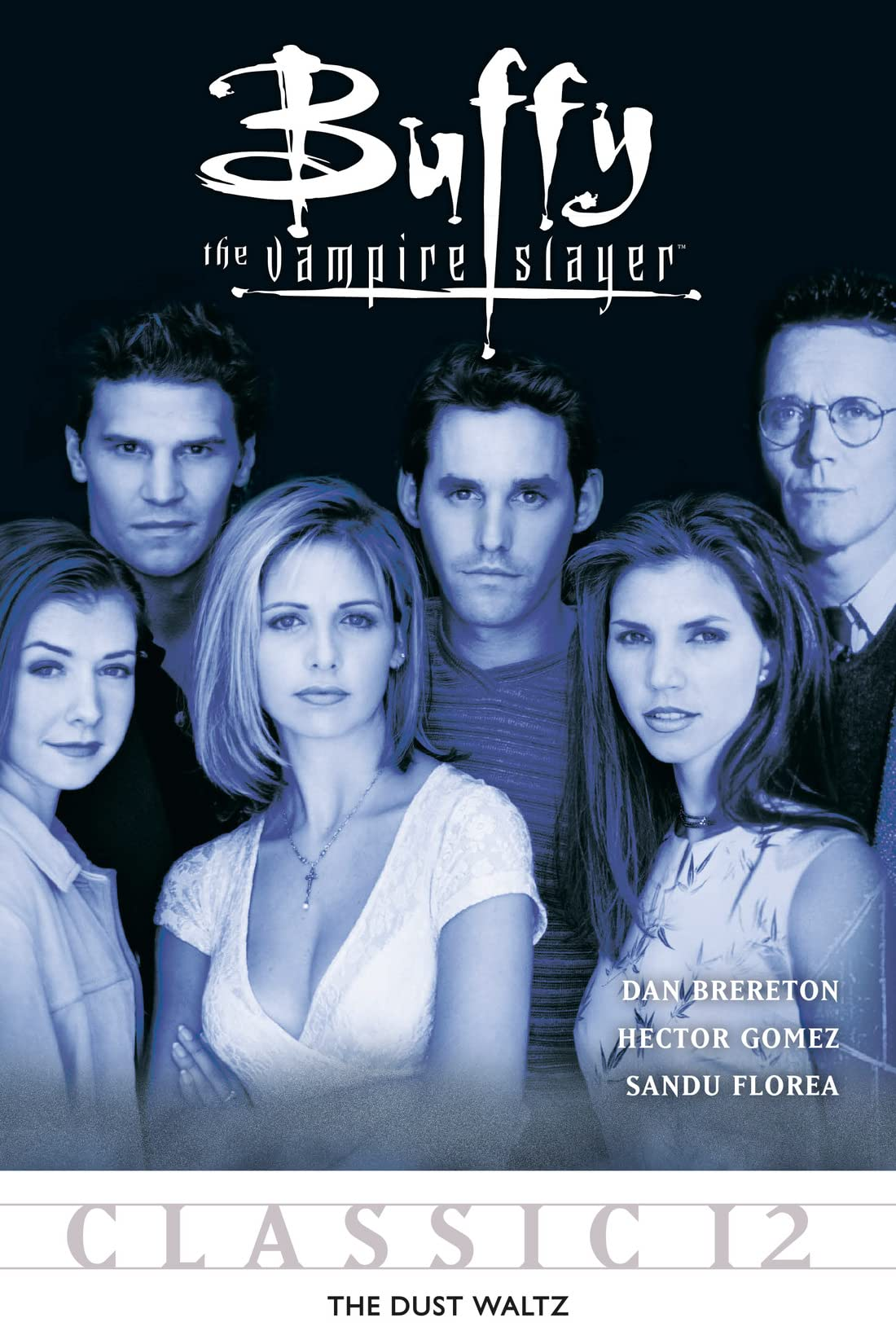 Buffy the Vampire Slayer Classic #12: The Dust Waltz