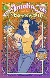 Amelia Cole #1: Unknown World Part 1