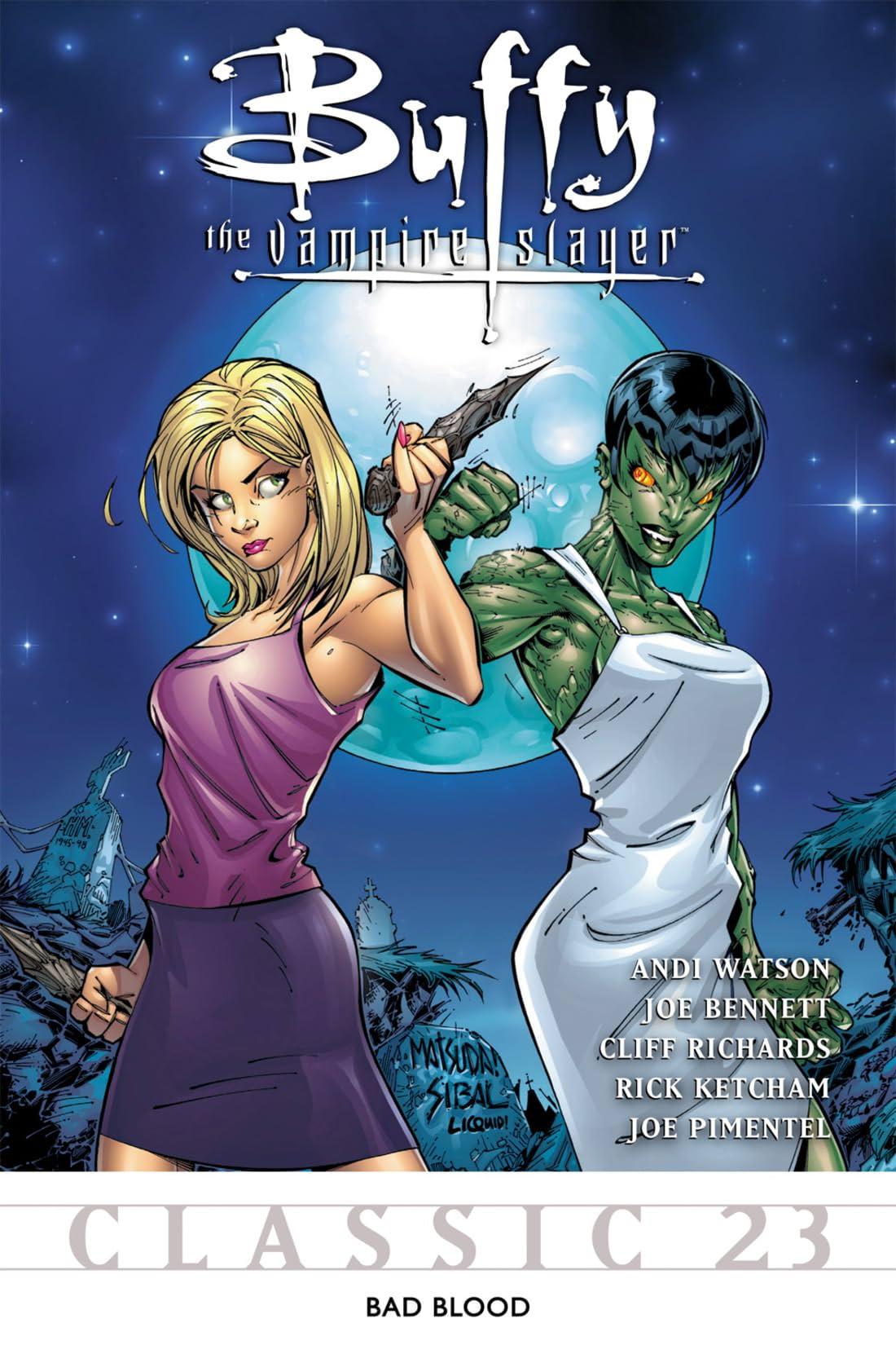 Buffy the Vampire Slayer Classic #23: Bad Blood