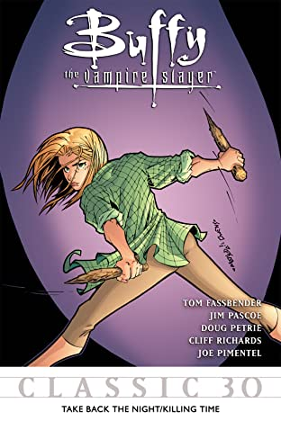 Buffy the Vampire Slayer Classic #30: Take Back the Night/Killing Time