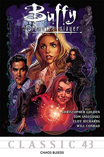 Buffy the Vampire Slayer Classic #43: Chaos Bleeds