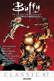 Buffy the Vampire Slayer Classic #47: Reunion