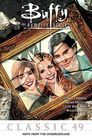 Buffy the Vampire Slayer Classic #49: Note From The Underground