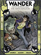 Wander: Olive Hopkins And The Ninth Kingdom #1