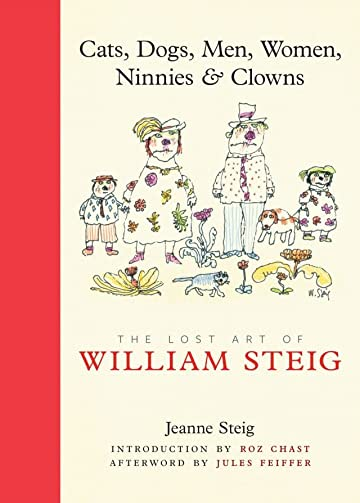 Cats, Dogs, Men, Women, Ninnies & Clowns