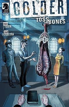 Colder: Toss the Bones #2