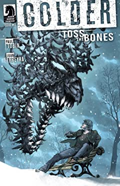 Colder: Toss the Bones #3