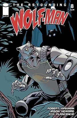 The Astounding Wolf-Man #8