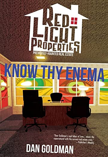 Red Light Properties #11: Know Thy Enema