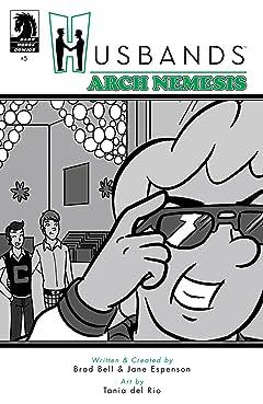 Husbands #5: Arch Nemesis