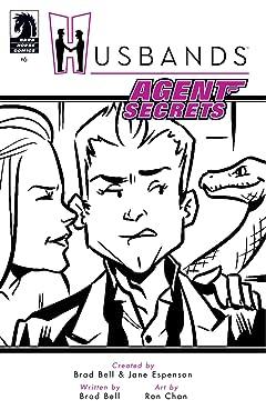 Husbands #6: Agent Secrets