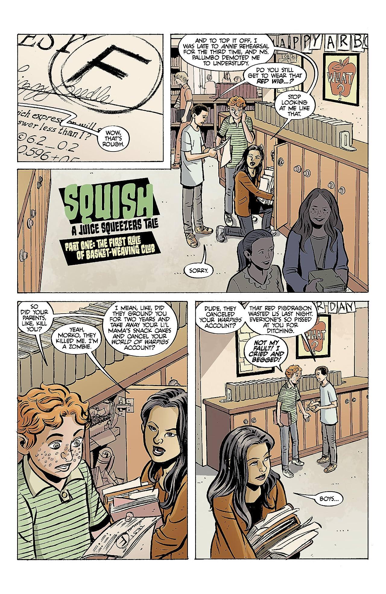 Juice Squeezers: Squish #0