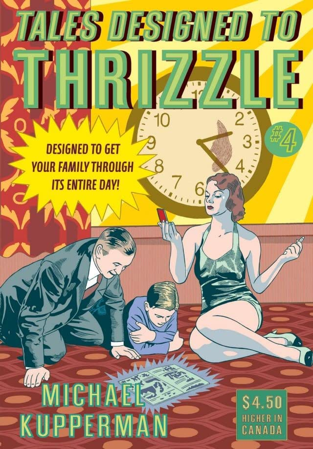 Tales Designed To Thrizzle #4