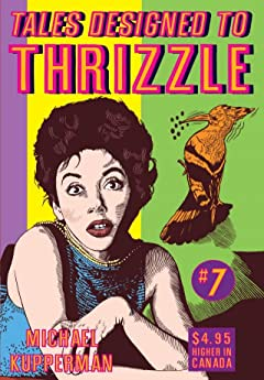 Tales Designed To Thrizzle No.7