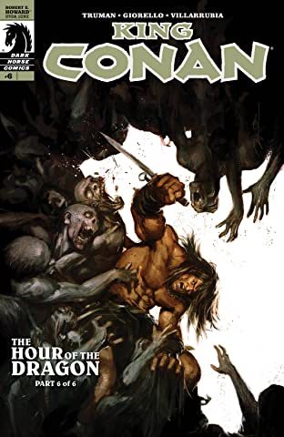 King Conan: Hour of the Dragon #6