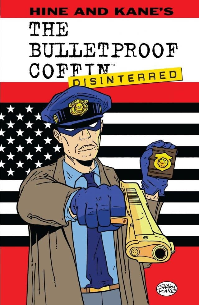 The Bulletproof Coffin Vol. 2: Disinterred