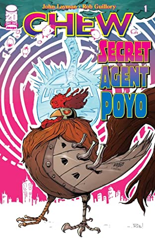 Chew: Secret Agent Poyo #1