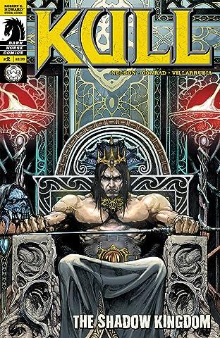 Kull: The Shadow Kingdom #2