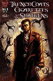 Trenchcoats, Cigarettes and Shotguns #1 (of 3)