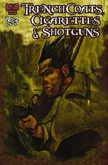 Trenchcoats, Cigarettes and Shotguns #2 (of 3)
