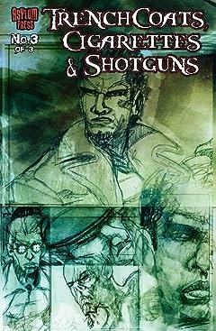 Trenchcoats, Cigarettes and Shotguns #3 (of 3)