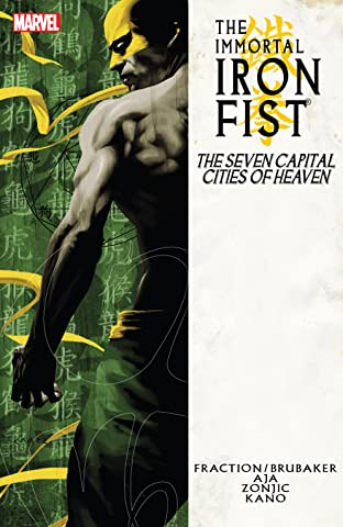 Immortal Iron Fist Tome 2: The Seven Capital Cities Of Heaven