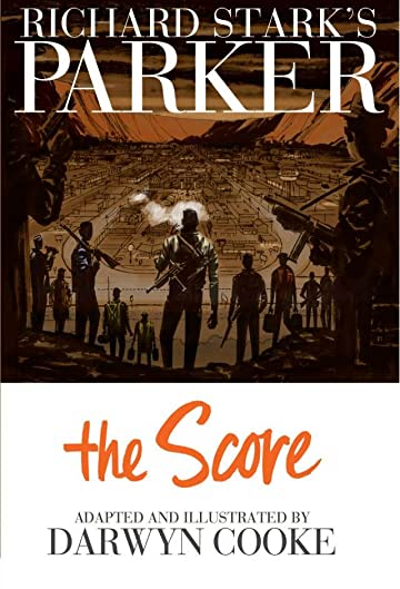 Richard Stark's Parker Vol. 3: The Score