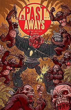 Past Aways #7