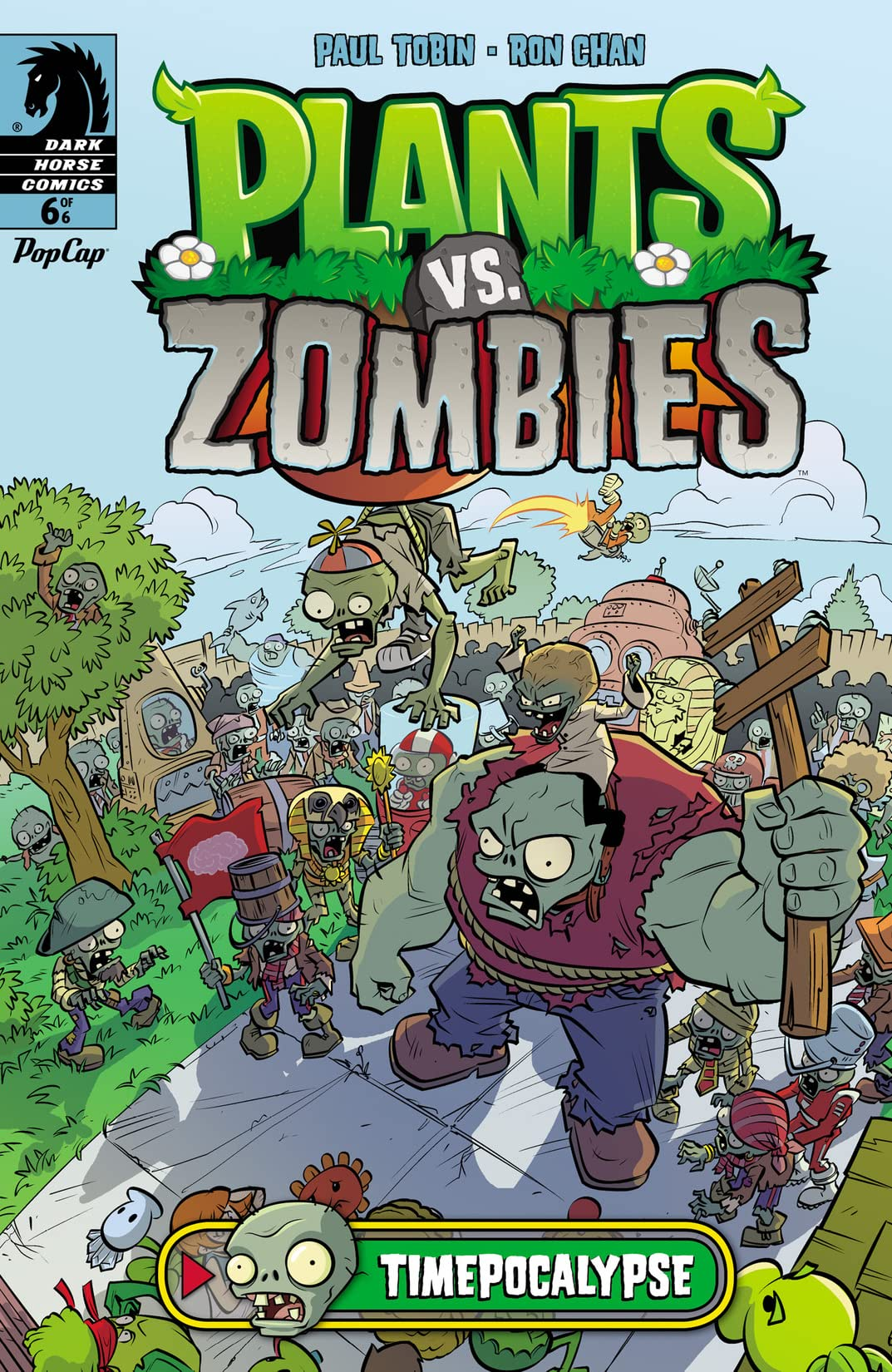 Plants vs. Zombies: Timepocalypse #6