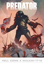 Predator #12: 1718/Hell Come Walkin'