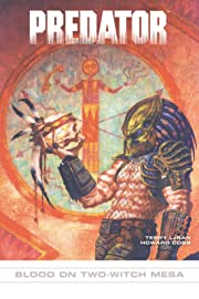 Predator #10: Blood on Two-Witch Mesa