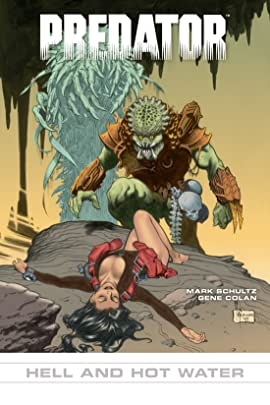 Predator #15: Hell and Hot Water