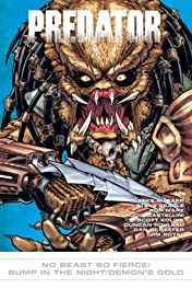 Predator: No Beast So Fierce/Bump in Night/Demon's Gold #17