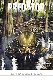 Predator: Strange Roux #16