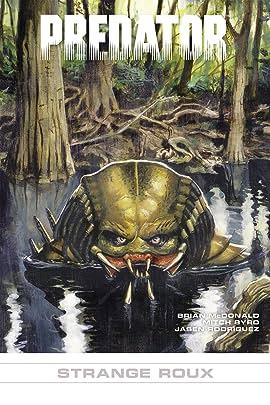 Predator #16: Strange Roux