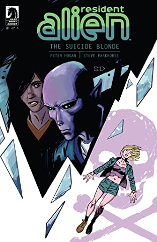 Resident Alien: The Suicide Blonde No.1
