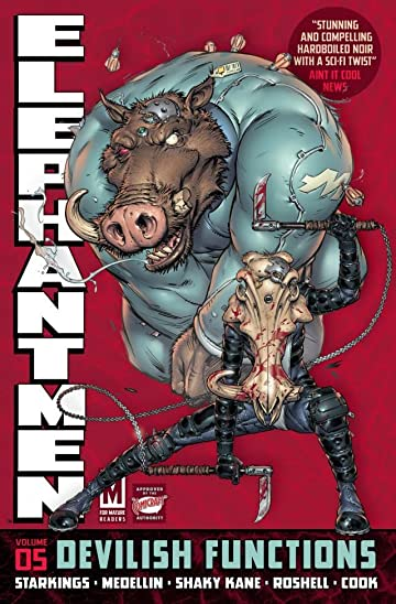 Elephantmen Vol. 5: Devilish Functions