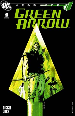 Green Arrow: Year One #6 (of 6)