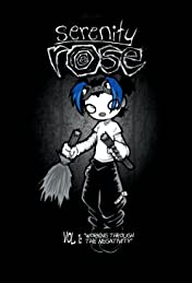 Serenity Rose Vol. 1: Working Through the Negativity