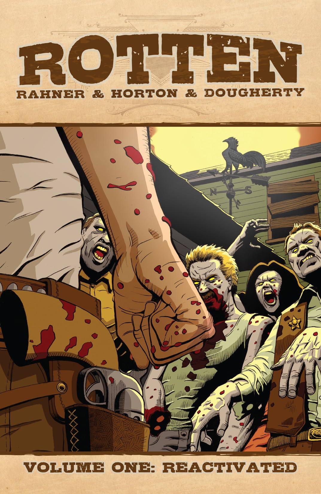 Rotten Vol. 1: Reactivated
